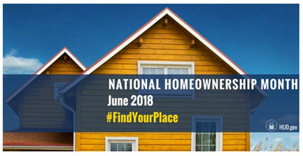 [National Homeownership Month 2018: Find Your Place]